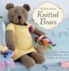 """The Best-Dressed Knitted Bears"" Emma King DAMAGED"