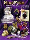 """Wireform Metal Crafts"" Hot Off the Press"