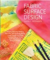 """Fabric Surface Design"" by Cheryl Rezendes"