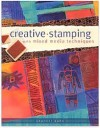 """Creative Stamping with Mixed Media Techniques"" by Sherrill Kahn"