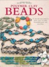 """How to Make Polymer Clay Beads"" Linda Peterson  (1)"