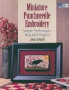 """Miniature Punchneedle Embroidery"" Linda Repasky S"