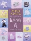 """Mini Knits for the 1/12 scale Dolls House"" Linda Spratley (1) SOLD OUT"