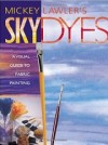"""Sky Dyes"" by Mickey Lawler"