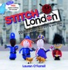 """Stitch London : 20 Kooky Ways to Knit the City and More"" by Lauren O'Farrell"