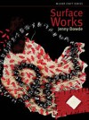 """Surface Works"" by Jenny Dowde"