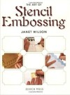 """The Art of Stencil Embossing"" Janet Wilson (1)"