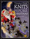 """Twas the Knits Before Christmas"" by Fiona Goble"