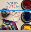 """Yarns to Dye for"" Kathleen Taylor (1)"