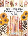 """3D Embroidery Stitches"" by Pat Trott OUT OF STOCK"
