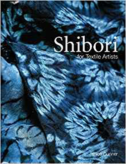 """Shibori for Textile Artists"" Janice Gunner REISSUE (2)"