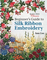 """Beginner's Guide to Silk Ribbon Embroidery"" Ann Cox (1)"