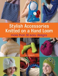 """Stylish Accessories Knitted on a Hand Loom"" by Isela Phelps (2)"
