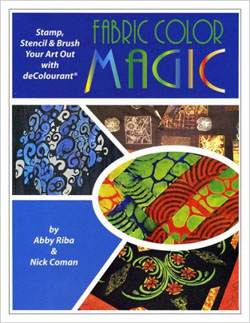 """Fabric Color Magic"" Abby Riba & Nick Coman SORRY SOLD OUT"