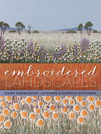 """Embroidered Landscapes"" Judy Wilford (1)"