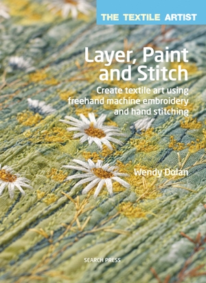 """Layer, Paint and Stitch"" Wendy Dolan (4)"