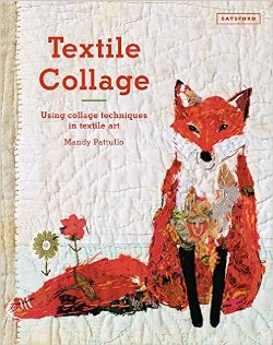 """Textile Collage"" Mandy Pattullo (1)"