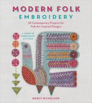 """Modern Folk Embroidery"" by Nancy Nicholson OUT OF STOCK"