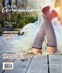 Bella Grace New Generation - premiere Issue SOLD OUT