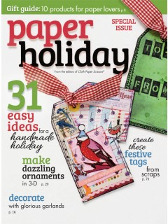Paper Holiday 2014 - from Cloth Paper Scissors (36)