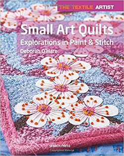 """The Textile Artist: Small Art Quilts"" Deborah O'Hare (2)"