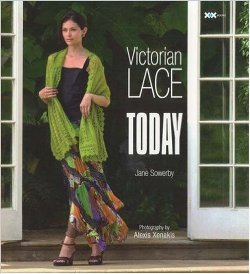 """Victorian Lace Today"" Jane Sowerby SOLD OUT"
