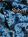 """Shibori for Textile Artists"" Janice Gunner REISSUE - OUT OF STOCK"