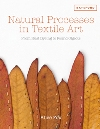 """Natural Processes in Textile Art:From Rust Dyeing to Found Objects"" Alice Fox (3)"