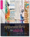 """Approaches to Stitch : 6 artists"" edited Maggie Grey"
