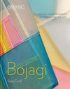 """Bojagi - Korean textile Art: technique, design and inspiration"" by Sara Cook OUT OF STOCK"