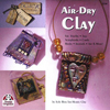 """Air-Dry Clay"" Judy Ross (1) damaged bUT perfectly readable!"
