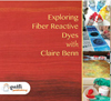 """Exploring Fiber Reactive Dyes"" DVD with Claire Benn - Free P & P within UK - OUT OF STOCK"