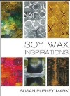 """Soy Wax Inspirations"" DVD with Susan Purney Mark"