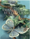 """The Art of Embroidered Butterflies"" Jane E Hall NEW IN PAPERBACK"