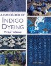 """A Handbook of Indigo Dyeing"" Vivien Prideaux - re-issue (3)"