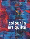 """Colour in Art Quilts"" Janet Twinn (1)"