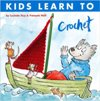 """Kids Learn To Crochet"" Lucinda Guy & Francois Hall SOLD OUT"