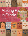 """Making Faces in Fabric"" Melissa Averinos NEW (4)"
