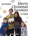 """Merry Christmas Sweaters to Knit"" by Sue Stratford SOLD OUT"