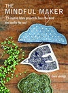 """The Mindful Maker"" Clare Youngs NEW TO US"