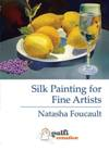 """Silk Painting for Fine Artists"" DVD with Natasha Foucault (8)"