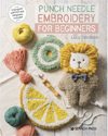 """Punch Needle Embroidery for Beginners"" Lucy Davidson NEW"