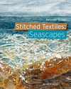 """Stitched Textiles: Seascapes"" Amanda Hislop NEW - OUT OF STOCK"