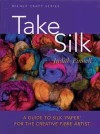 """Take Silk"" by Judith Pinnell (1)"